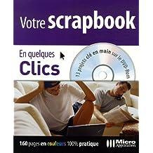 Votre scrapbook (1Cédérom)