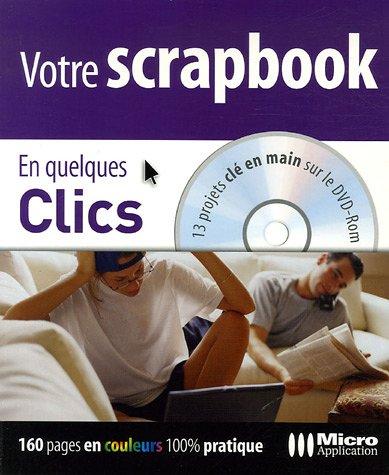 Votre scrapbook (1Cédérom) par Karine Warbesson