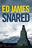 Snared by Ed James