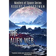 The Alien Web (Masters of Space Book 2)