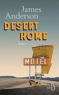 Desert Home par James Anderson