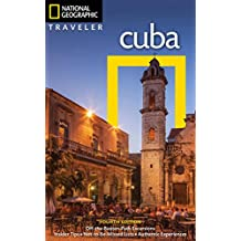 National Geographic Traveler: Cuba, 4th Edition (National Georgaphic Traveler)