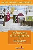 Mémoires d'un quartier, tome 11 - Bernadette, la suite - Format Kindle - 9782894554845 - 14,99 €