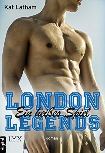 London Legends - Ein heißes Spiel - 400 Rugby
