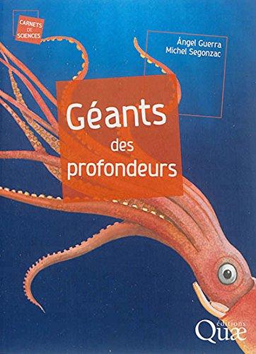 Géants des profondeurs par Michel Segonzac, Angel Guerra