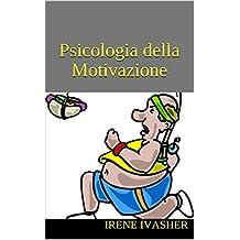 Psicologia della Motivazione (Italian Edition)