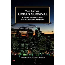 The Art of Urban Survival (English Edition)