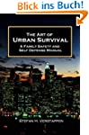 The Art of Urban Survival (English Ed...