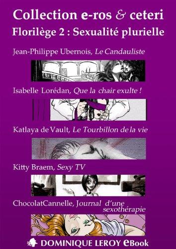 Couverture du livre Florilège 2 : Sexualité plurielle