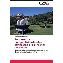 Factores de Competitividad En Las Almazaras Cooperativas Catalanas