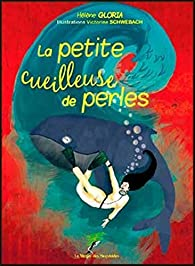 La petite cueilleuse de perles par Hélène Gloria