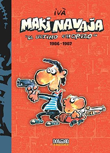 Makinavaja 1986-1987: El ultimo chorizo (Por fin es viernes) por Ramón (Ivà) Tosas