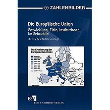 ZAHLENBILDER Die Europäische Union: Entwicklung, Ziele, Institutionen im Schaubild