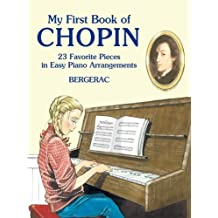 A First Book of Chopin: for the Beginning Pianist with Downloadable MP3s (Dover Music for Piano)