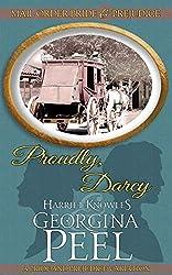 Proudly, Darcy: A Pride and Prejudice Variation (Mail Order Bride and Prejudice Book 1)