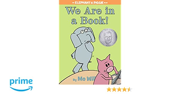 We Are In A Book! (An Elephant And Piggie Book): Amazon.De: Mo