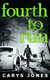 Fourth To Run (The Avalon series, Book 4) by Carys Jones