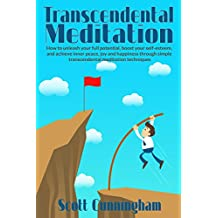 Transcendental Meditation :: Mindfulness techniques,Transcendental Meditation, Meditation workbooks,Mindful meditation, Enlightenment experiences,Meditation ... for beginners Book 1) (English Edition)