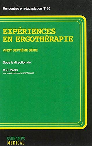 Expériences en ergothérapie : Vingt-septième série