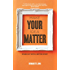 Make Your Idea Matter: Stand out with a better story (English Edition)