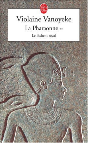 La Pharaonne Tome 2 Le Pschent Royal [Pdf/ePub] eBook