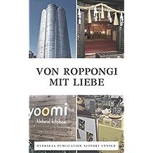 Von Roppongi Mit Liebe