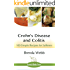 Crohn's Disease and Colitis:100 Simple Recipes for Sufferers