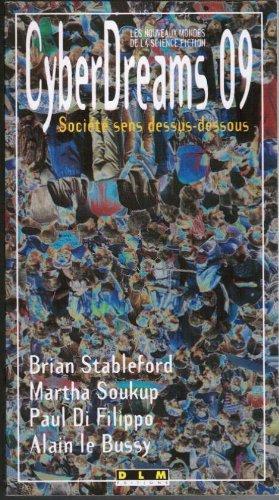 SOCIETE SENS DESSUS-DESSOUS par Collectif, Jean-Jacques Girardot, Alain Le Bussy, Brian Stableford, Martha Soukup