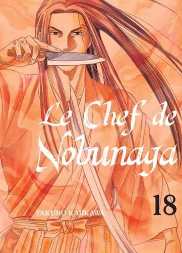 Le chef de Nobunaga - tome 18 (18)