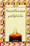 Poesía del Renacimiento y del Siglo de Oro: (Selección) (Biblioteca Básica) - 9788480636384