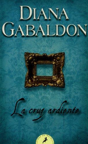 La cruz ardiente - V (Letras de Bolsillo) por Diana Gabaldon