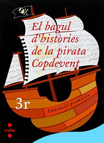 El bagul d'històries de la pirata Copdevent. 3r Educació Primària - 9788466119160