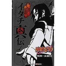 Itachi. La notte. Naruto