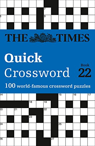 The Times Quick Crossword Book 22 (Times Mind Games) por The Times Mind Games