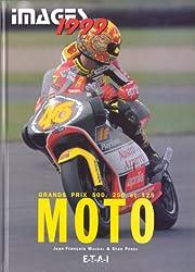 GRANDS PRIX MOTO 500, 250 ET 125. Edition 1999