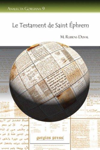 Le Testament de Saint Éphrem (Analecta Gorgiana 9) par Rubens M Duval