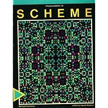 Programming in Scheme by Michael Eisenberg (1988-06-30)