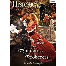 In den Händen des Eroberers (Historical 301)
