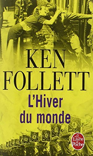 By Ken Follett L'hiver Du Monde/Le Siecle 2 [Mass Market Paperback]