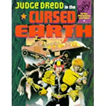 Complete Judge Dredd in the Cursed Earth