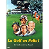 Le Golf en folie