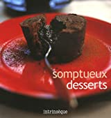 Somptueux desserts