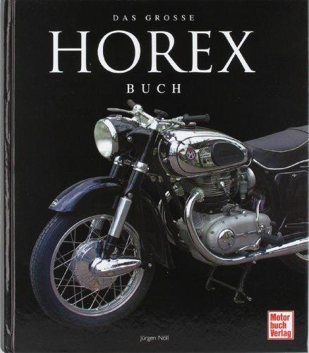 Preisvergleich Produktbild Das große Horex-Buch
