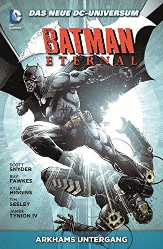 Batman Eternal: Bd. 3: Arkhams Untergang