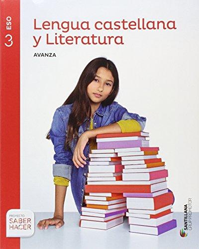 LENGUA Y LITERATURA AVANZA 3 ESO SABER HACER