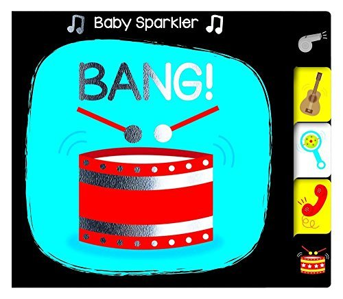 Bang! (Baby Sparklers) by Nick Ackland (2016-03-15)