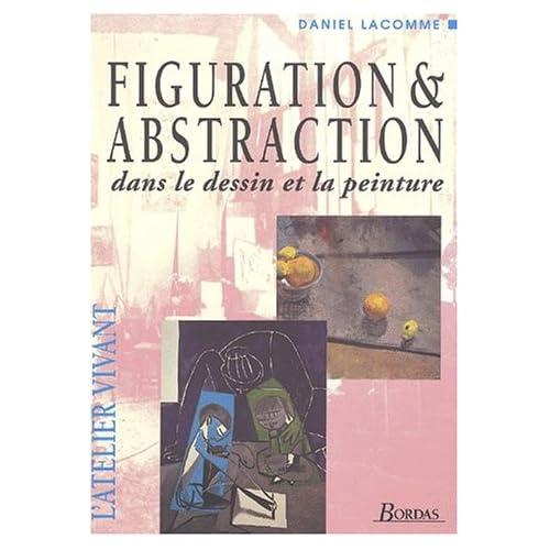 Figuration & abstraction dans le dessin et la peinture