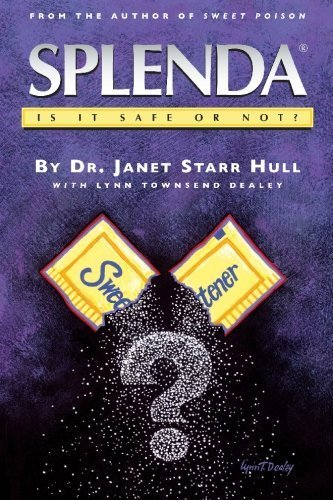 splenda-is-it-safe-or-not-by-dr-janet-starr-hull-2005-09-02