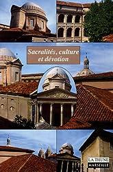 Sacralités, culture et dévotion