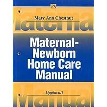 Maternal-Newborn Home Care Manual (Home Care Manuals)